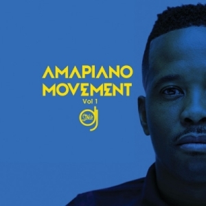 Amapiano Movement (Vol. 1) BY DJ Stokie